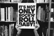 Rock n Roll / by Morgan Edwards