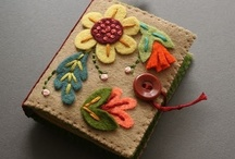 Wool Felt Embroidery / by Lois Campbell