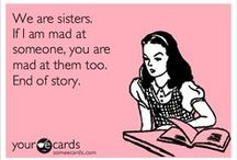 Sister Shares :) / Stuff my sissy might like / by Becca DeMattia