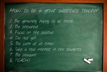 Substitute Teaching / by Stephanie Fish