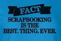 Scrapbooking / by Sandra Jackson