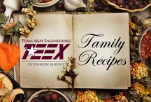 TEEX Family Recipes / by Texas A&M Engineering Extension Service - TEEX