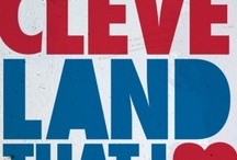 ~Cleveland That I ♥ ~ / by Ashlee Renee