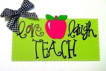 Teaching Quotes / by Valerie McBride Taft