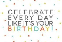 Celebrate your day! / CELEBRATE YOU!!! / by .¸¸. ི♥ྀLeah Marie.¸¸. ི♥ྀ