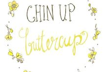 { Chin Up } / A chin held high shows confidence and optimism.  / by Pam Smith