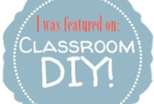 Classroom DIY / For all things classroom crafty!  http://www.ClassroomDIY.com / by Charity Preston - Organized Classroom