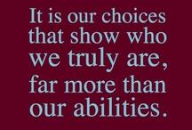 Words of Wisdom. / by Lauren G