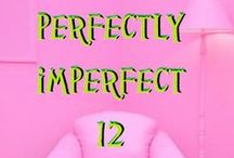 Perfectly Imperfects №12 / . / by ULF G B☮HLIN