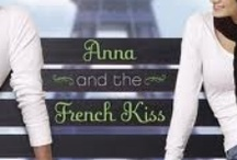 Anna and the French Kiss / by Annie Ragauskis