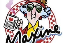 Fun Thoughts With Maxine / by Kasey Duney