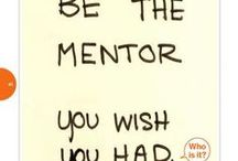 MENTORING / The role of mentoring and success / by Wartburg College Career & Vocation Services