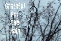 Rain-Please Let it Rain / by Marty Hillman