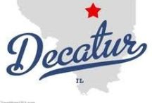 Decatur, Illinois / My Hometown / by Teresa Hunt
