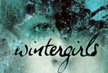 WINTERGIRLS / by Laurie Halse Anderson