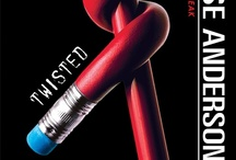 TWISTED / by Laurie Halse Anderson