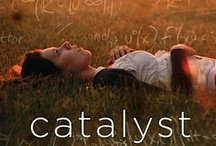 CATALYST / by Laurie Halse Anderson