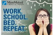 Your Education: 101 / What you should know on your quest for knowledge. / by MassMutual