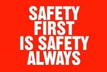Safety Quotes / by Total Security Solutions