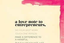 A Love Note to Entrepreneurs / by i like you world