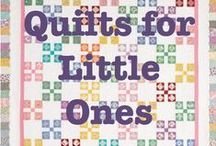 Quilts for little ones / Kid & Baby Quilts / by Quilters Club of America
