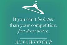 Inspirational Fashion Quotes / Get inspired with this collection of of our favorite inspirational fashion quotes. Which is your favorite? Tell us today!   / by Brandiktiv