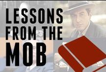 Lessons from the Mob / A few words of wisdom from some fellow mobsters... / by Godfather's Pizza