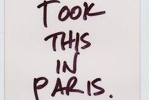 PARIS / by Brooklyn | Paris