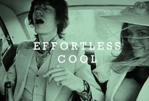 Effortless Cool / by Kelly Shami