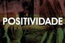 Positividade & Motivação / Motivação & positividade força do pensamento positivo #positividade #felicidade #motivacao #tranquilidade  / by Nando Guima