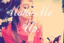 Make me up / by Katherine Ely