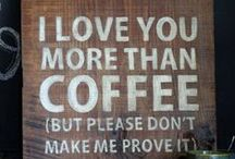 I Love You More than Coffee Sign