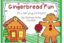 Gingerbread Literacy / by Sammy Field