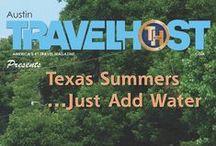 TRAVELHOST of Austin / #1 Travel & Destination Magazine for Austin Texas / by TravelHost