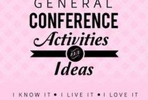 General Conference Ideas / With three children under the age of six, I am always looking for new general conference ideas. These are some of my favorite conference printables, church activities, and food ideas! / by Taralyn Parker - Keep Moving Forward With Me