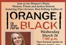 Orange is the New Black - Women, Prison, and Justice Reform / Resources related to women, prison, and justice reform, which is the topic Orange is the New Black author Piper Kerman will be speaking about on campus on Wednesday March 26. / by McQuade Library