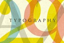 Typography / by Becky Williams