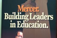 Educational Leadership / All about school leadership -- public, independent, charter, postsecondary -- and the Mercer Tift College of Education framework, The Transforming Educator: To Know, To Do, To Be. / by MercerEducation