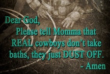 Cowboy Quotes / by Goodman's Department Store