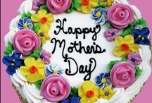 Mother's Day Ideas, Gifts & Eats / by Chef Steve's 1-800-Bakery