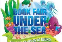 Book Fair: Under the Sea Spring 2015 / by Michelle Batton