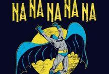 Nana Nana Nana BATMAN!!!!! / I dedicate this board to Bill Finger!   / by Manny Popoca