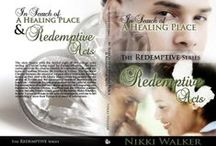 REDEMPTIVE SERIES / Redemptive Acts & In Search of a Healing Place together--let the healing begin! / by Nikki Walker