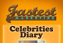Celebrities Diary / by fastestmarketing