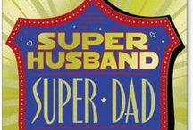 Dad's BIG Day / by Marian Heath Greeting Cards