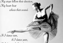"choreography / ""Ballet is a hard labor in flowers.""  \ F. Ranevskaya. \ / by OISEAU"
