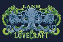 Lovecraft / Celebrating one of the best writers of our time / by Randy Block