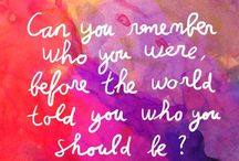 ...Quotes... / by Gina Gallardo