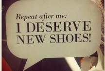 Shoe Lust! / by Denise D
