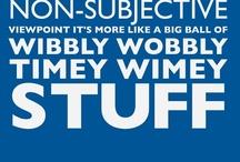 Timey-Wimey stuff. / by Jazzmin Sharara